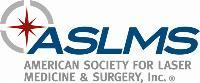 ASLMS - American Society for Laser Medicine and Surgery